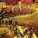[PDF] [EPUB] The Undead World of Oz: L. Frank Baum's the Wonderful Wizard of Oz Complete with Zombies and Monsters Download