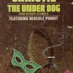 [PDF] [EPUB] The Under Dog and Other Stories (Hercule Poirot, #29) Download