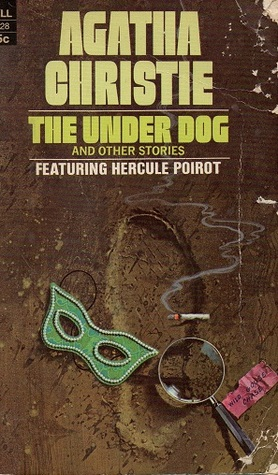 [PDF] [EPUB] The Under Dog and Other Stories (Hercule Poirot, #29) Download by Agatha Christie
