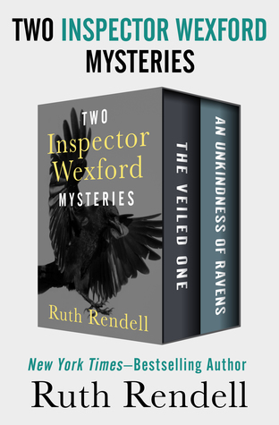 [PDF] [EPUB] The Veiled One and An Unkindness of Ravens: Two Inspector Wexford Mysteries Download by Ruth Rendell