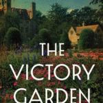 [PDF] [EPUB] The Victory Garden Download