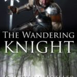 [PDF] [EPUB] The Wandering Knight (World of the Demonsouled, #2) Download