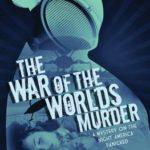 [PDF] [EPUB] The War of the Worlds Murder Download