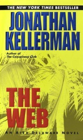 [PDF] [EPUB] The Web (Alex Delaware, #10) Download by Jonathan Kellerman