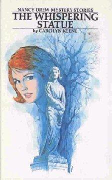 [PDF] [EPUB] The Whispering Statue (Nancy Drew Mystery Stories, #14) Download by Carolyn Keene