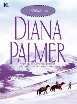 [PDF] [EPUB] The Winter Man (Includes: Silent Night Man AND  Sutton's Way) Download by Diana Palmer