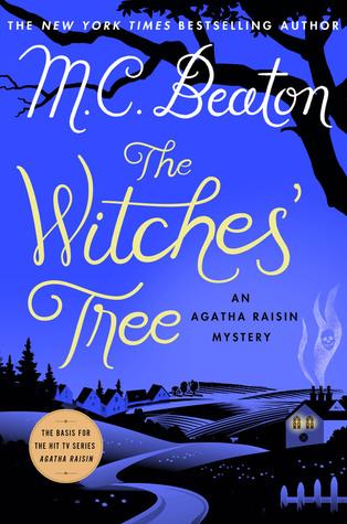 [PDF] [EPUB] The Witches' Tree (Agatha Raisin #28) Download by M.C. Beaton