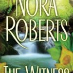 [PDF] [EPUB] The Witness by Nora Roberts Download
