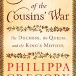 [PDF] [EPUB] The Women of the Cousins' War: The Duchess, the Queen, and the King's Mother Download