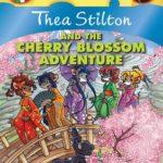 [PDF] [EPUB] Thea Stilton and the Cherry Blossom Adventure (Thea Stilton #6) Download