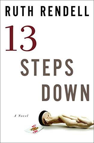 [PDF] [EPUB] Thirteen Steps Down Download by Ruth Rendell