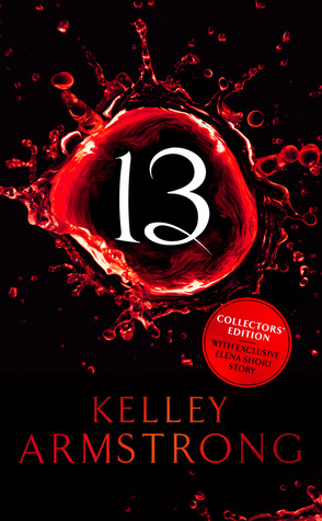 [PDF] [EPUB] Thirteen (Women of the Otherworld, #13) Download by Kelley Armstrong