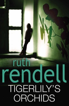 [PDF] [EPUB] Tigerlily's Orchids Download by Ruth Rendell
