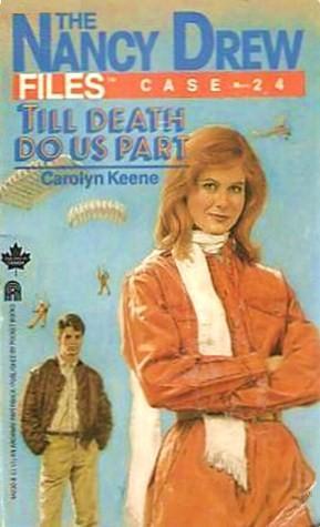 [PDF] [EPUB] Till Death Do Us Part (Nancy Drew Files, #24) Download by Carolyn Keene