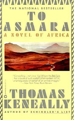 [PDF] [EPUB] To Asmara Download by Thomas Keneally