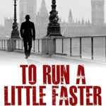 [PDF] [EPUB] To Run a Little Faster Download