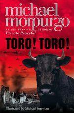 [PDF] [EPUB] Toro! Toro! Download by Michael Morpurgo