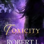 [PDF] [EPUB] Toxicity (Out of the Box, #13) Download