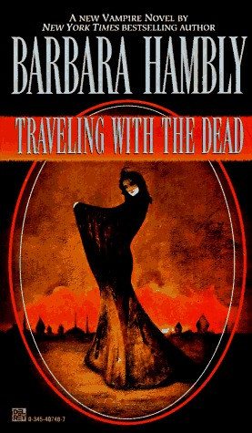 [PDF] [EPUB] Traveling with the Dead (James Asher, #2) Download by Barbara Hambly