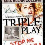 [PDF] [EPUB] Triple Play: A Nathan Heller Casebook Download