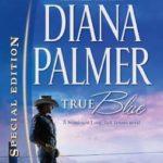 [PDF] [EPUB] True Blue (Long, Tall Texans #41) Download
