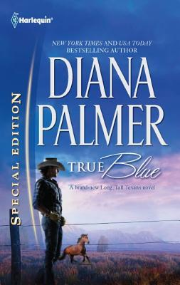 [PDF] [EPUB] True Blue (Long, Tall Texans #41) Download by Diana Palmer