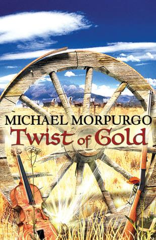 [PDF] [EPUB] Twist of Gold Download by Michael Morpurgo