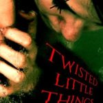 [PDF] [EPUB] Twisted Little Things and Other Stories Download