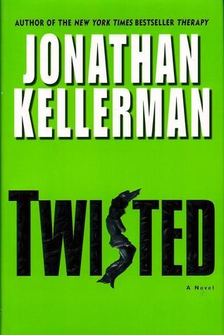 [PDF] [EPUB] Twisted (Petra Connor, #2) Download by Jonathan Kellerman