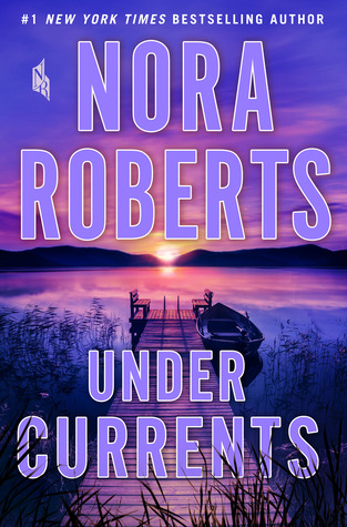 [PDF] [EPUB] Under Currents Download by Nora Roberts