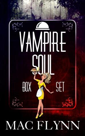 [PDF] [EPUB] Vampire Soul Box Set (Vampire Romantic Comedy) Download by Mac Flynn
