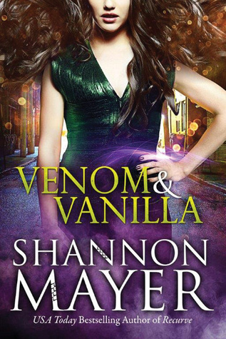 [PDF] [EPUB] Venom and Vanilla (The Venom Trilogy #1) Download by Shannon Mayer