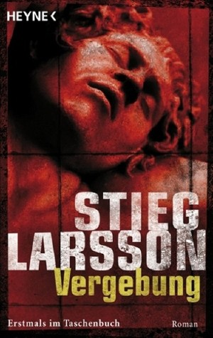 [PDF] [EPUB] Vergebung (Millennium, #3) Download by Stieg Larsson