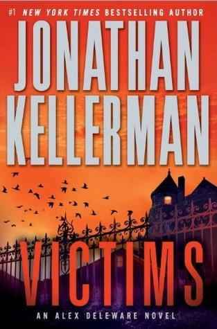 [PDF] [EPUB] Victims (Alex Delaware, #27) Download by Jonathan Kellerman