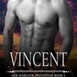 [PDF] [EPUB] Vincent (Her Warlock Protector #5) Download