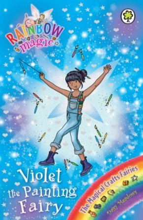 [PDF] [EPUB] Violet the Painting Fairy (Rainbow Magic: The Magical Crafts Fairies, #5) Download by Daisy Meadows