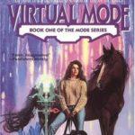 [PDF] [EPUB] Virtual Mode (Mode, #1) Download