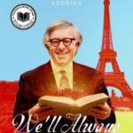 [PDF] [EPUB] We'll Always Have Paris: Stories Download