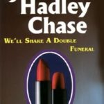[PDF] [EPUB] We'll Share a Double Funeral Download
