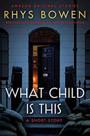 [PDF] [EPUB] What Child Is This Download by Rhys Bowen