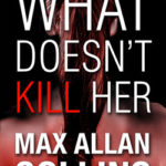 [PDF] [EPUB] What Doesn't Kill Her Download