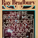 [PDF] [EPUB] Where Robot Mice and Robot Men Run Round in Robot Towns Download