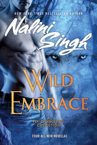 [PDF] [EPUB] Wild Embrace (Psy-Changeling #2.5, 5.5, 11.5, 12.25) Download by Nalini Singh