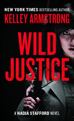 [PDF] [EPUB] Wild Justice (Nadia Stafford, #3) Download by Kelley Armstrong