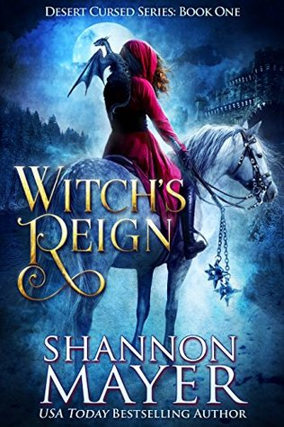 [PDF] [EPUB] Witch's Reign (Desert Cursed, #1) Download by Shannon Mayer