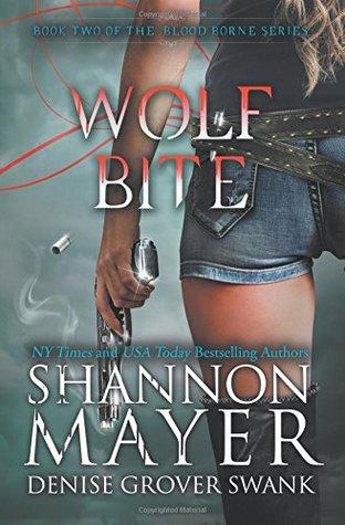 [PDF] [EPUB] Wolf Bite (The Blood Borne #2) Download by Shannon Mayer