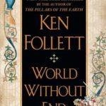 [PDF] [EPUB] World Without End (Kingsbridge, #2) Download