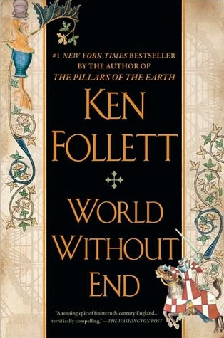 [PDF] [EPUB] World Without End (Kingsbridge, #2) Download by Ken Follett