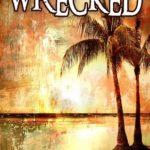 [PDF] [EPUB] Wrecked (Wrecked, #1) Download