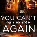 [PDF] [EPUB] You Can't Go Home Again (Liars and Vampires Book 3) Download